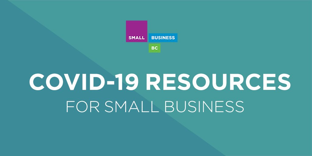 Resources For Small Businesses Affected By Coronavirus Covid 19 Small Business Bc