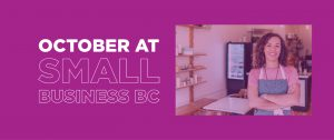 October 2020 at Small Business BC